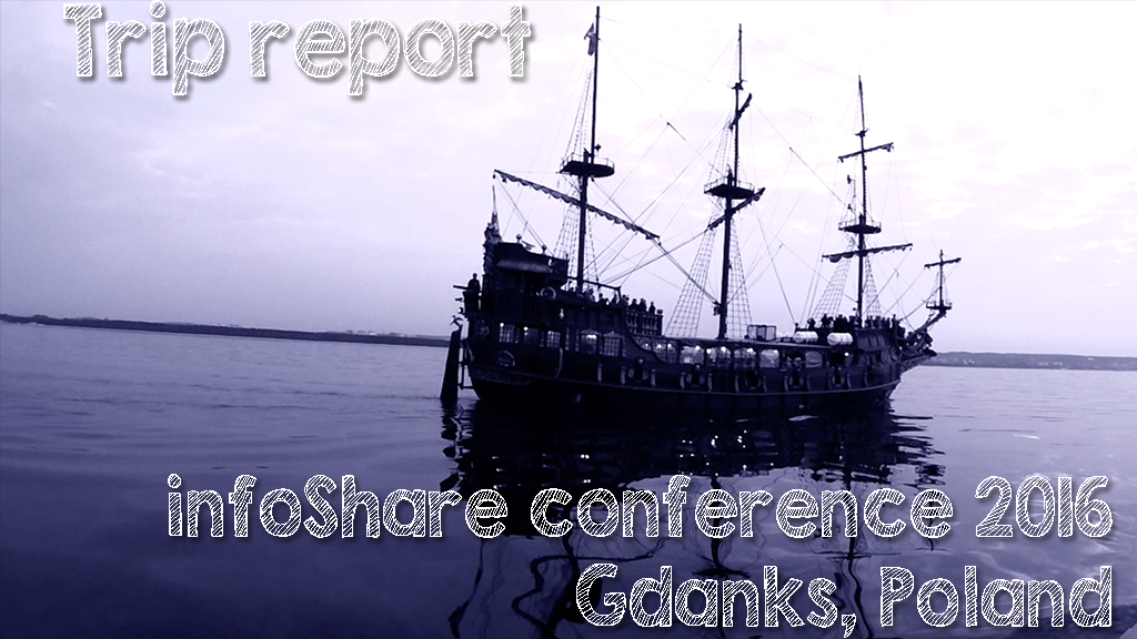 Trip report: Infoshare Conference 2016 in Gdansk (Poland)