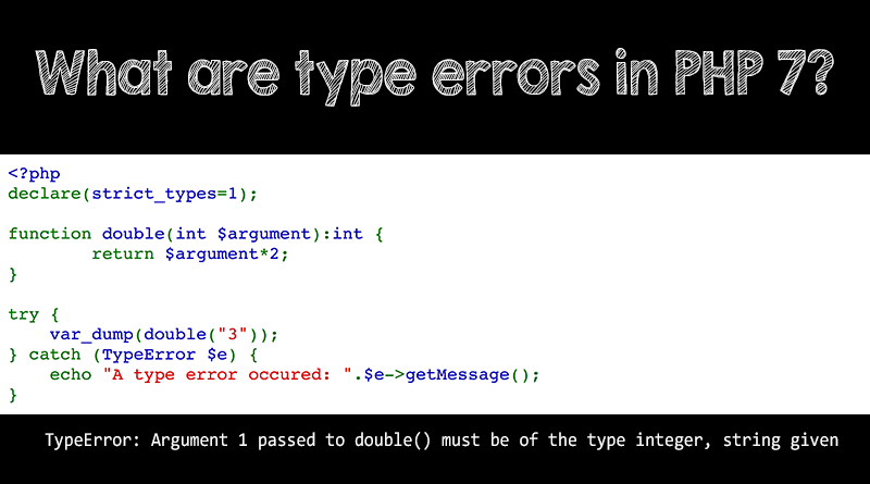 What are type errors in PHP 7?