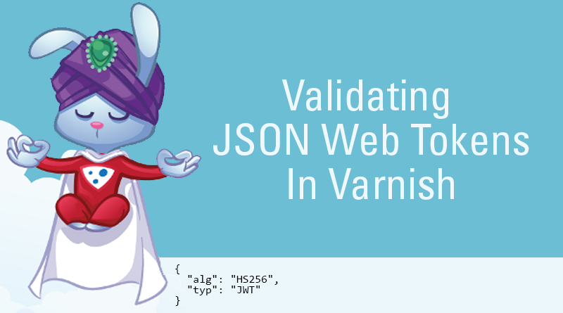 Validating JSON Web Tokens In Varnish