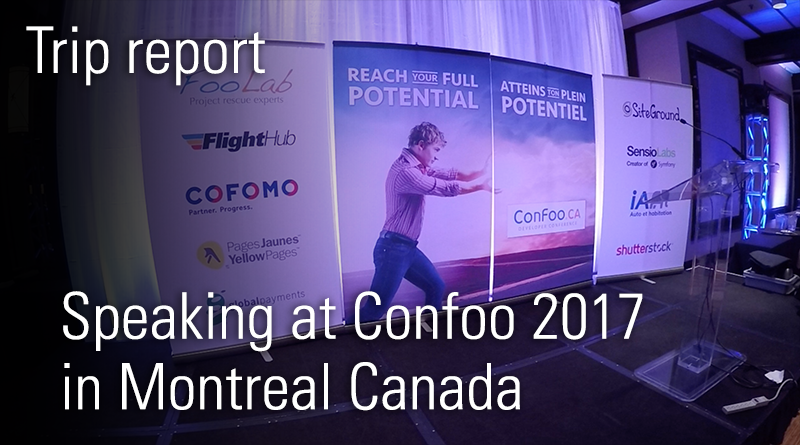 Speaking at Confoo 2017 Montreal - trip report