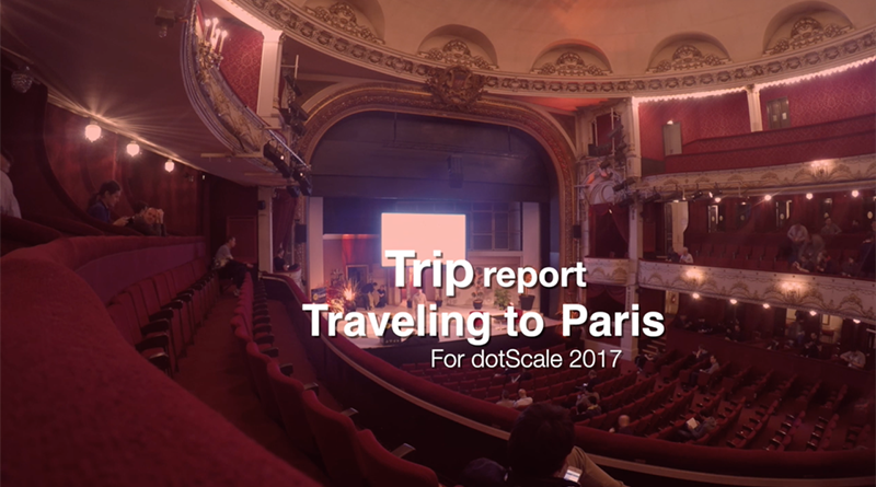 dotScale edition 2017 in Paris - trip report