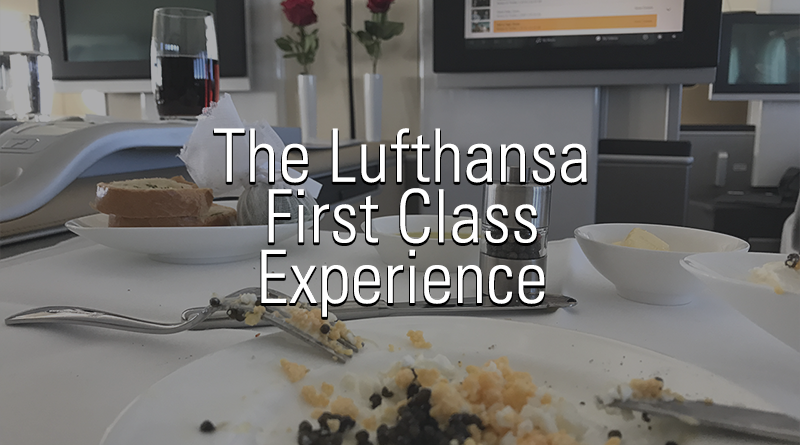The Lufthansa First Class Experience