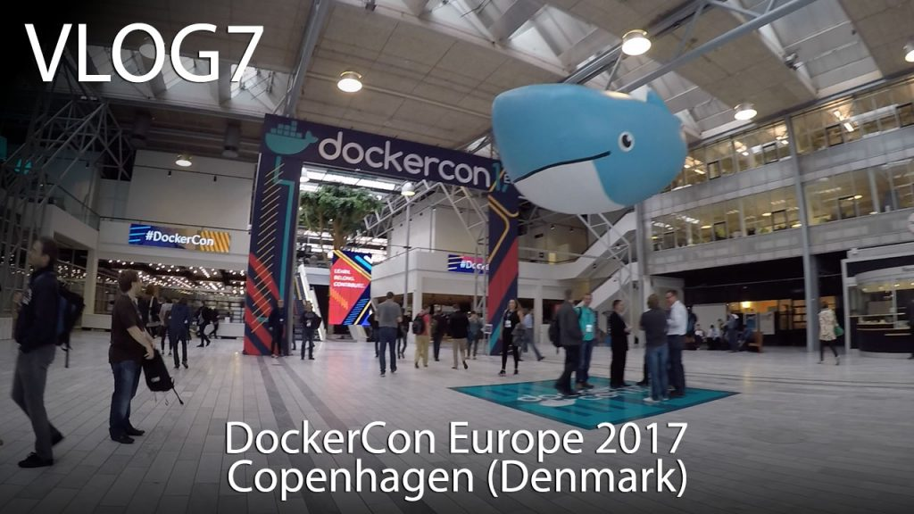 DockerCon Europe 2017 in Copenhagen (Denmark)