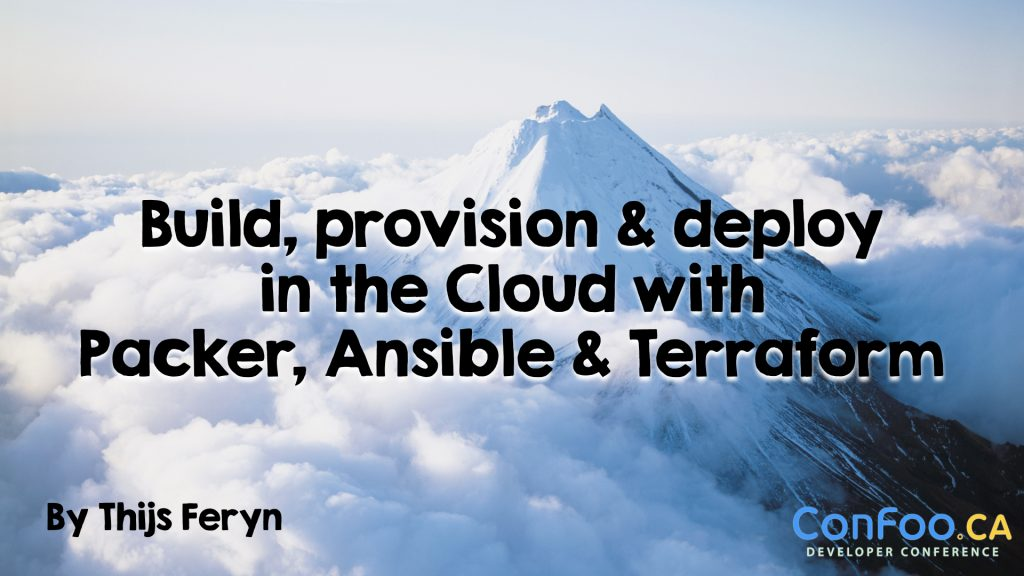 Build, provision & deploy in the Cloud with Packer, Ansible & Terraform
